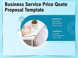 Business Service Price Quote Proposal Template Powerpoint Presentation Slides