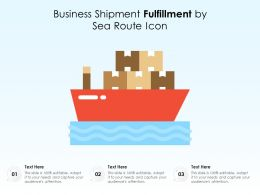 Business Shipment Fulfillment By Sea Route Icon