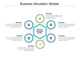 Business Simulation Models Ppt Powerpoint Presentation Summary Guide Cpb