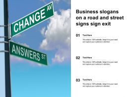 Business Slogans On A Road And Street Signs Sign Exit