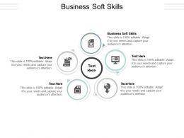 Business Soft Skills Ppt Powerpoint Presentation Gallery Rules Cpb