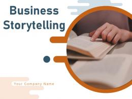 Business Storytelling Techniques Procedure Various Component Importance