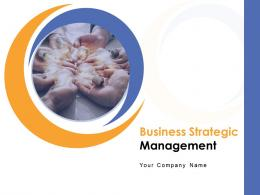 Business Strategic Management Powerpoint Presentation Slides