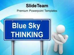 Business Strategy And Policy Powerpoint Templates Blue Sky Thinking Ppt Slides