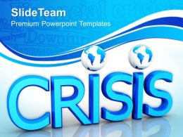 Business Strategy Consulting Powerpoint Templates Crisis Finance Global Ppt Designs