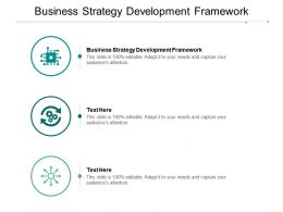 Business Strategy Development Framework Ppt Powerpoint Presentation Slides Introduction Cpb
