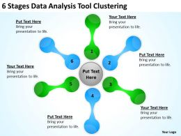 Business Strategy Diagram 6 Stages Data Analysis Tool Clustering Powerpoint Templates