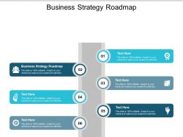 Business Strategy Roadmap Ppt Powerpoint Presentation Styles Inspiration Cpb
