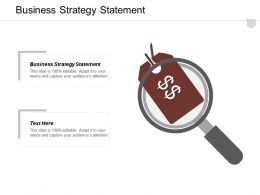 Business Strategy Statement Ppt Powerpoint Presentation Infographic Template Pictures Cpb