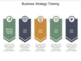Business Strategy Training Ppt Powerpoint Presentation Outline Slide Portrait Cpb