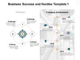 Business Success And Hurdles Company Achievement Ppt Powerpoint Presentation Example