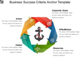 Business Success Criteria Anchor Template Ppt Background