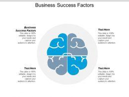 Business Success Factors Ppt Powerpoint Presentation Pictures Sample Cpb