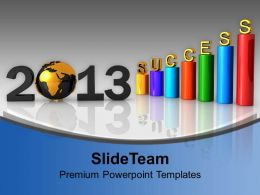 Business Success Year 2013 Powerpoint Templates Ppt Themes And Graphics 0113