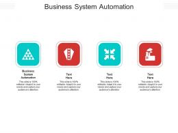 Business System Automation Ppt Powerpoint Presentation Layouts Brochure Cpb