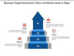 Business Target Achievement Vision And Mission Goals In Steps
