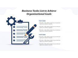 Business Tasks List To Achieve Organizational Goals