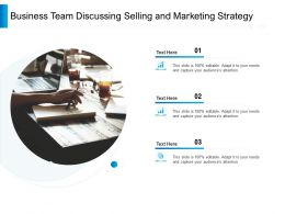 Business Team Discussing Selling And Marketing Strategy