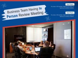Business Team Having In Person Review Meeting