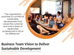 Business Team Vision To Deliver Sustainable Development