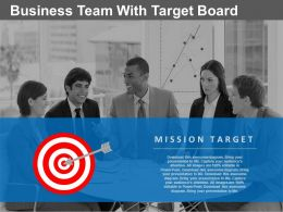 Business Team With Target Board For Our Goals Powerpoint Slides
