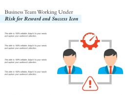 Business Team Working Under Risk For Reward And Success Icon