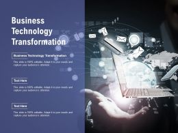 Business Technology Transformation Ppt Powerpoint Presentation Layouts Smartart Cpb