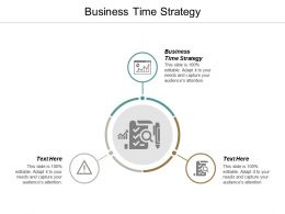 Business Time Strategy Ppt Powerpoint Presentation Portfolio Outfit Cpb