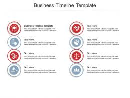 Business Timeline Template Ppt Powerpoint Presentation Inspiration Infographic Template Cpb