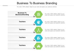 Business To Business Branding Ppt Powerpoint Presentation Infographic Template Cpb
