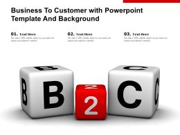 Business To Customer With Powerpoint Template And Background
