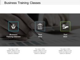 Business Training Classes Ppt Powerpoint Presentation Gallery Clipart Cpb