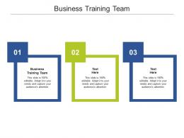 Business Training Team Ppt Powerpoint Presentation Ideas Graphics Pictures Cpb