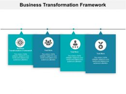 Business Transformation Framework Ppt Powerpoint Presentation Ideas Master Slide Cpb