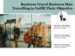 Business Travel Business Man Travelling To Fulfill Their Objective