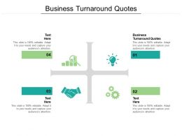 Business Turnaround Quotes Ppt Powerpoint Presentation Show Model Cpb