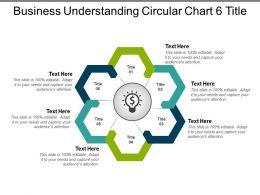 Business Understanding Circular Chart 6 Title