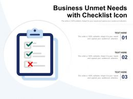 Business Unmet Needs With Checklist Icon