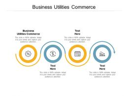 Business Utilities Commerce Ppt Powerpoint Presentation Show Examples Cpb