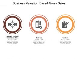 Business Valuation Based Gross Sales Ppt Powerpoint Presentation Gallery Design Ideas Cpb