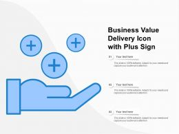 Business Value Delivery Icon With Plus Sign