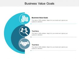Business Value Goals Ppt Powerpoint Presentation File Sample Cpb