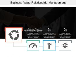 Business Value Relationship Management Ppt Powerpoint Presentation Icon Objects Cpb