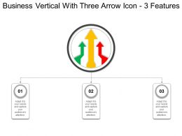 Business Vertical With Three Arrow Icon 3 Features