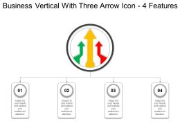 Business Vertical With Three Arrow Icon 4 Features