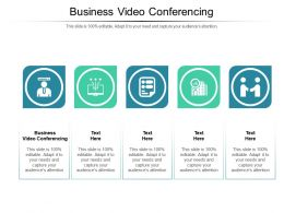Business Video Conferencing Ppt Powerpoint Presentation Professional Show Cpb
