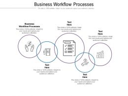 Business Workflow Processes Ppt Powerpoint Presentation Outline Rules Cpb