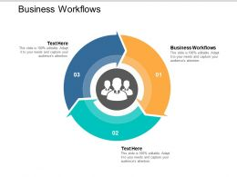Business Workflows Ppt Powerpoint Presentation File Files Cpb