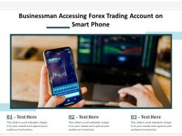 Businessman Accessing Forex Trading Account On Smart Phone