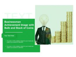 Businessman Achievement Image With Bulb And Stack Of Coins
